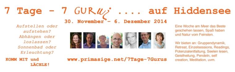 7 Tage - 7 Gurus auf Hiddensee (von Primasige)